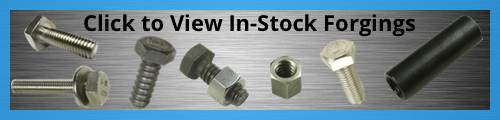 In-Stock Forgings - Custom Manufacturing Hardware from Tengco, Inc.