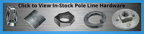 In-Stock Pole Line Hardware - Custom Manufacturing Hardware from Tengco, Inc.